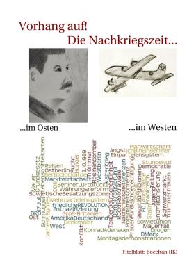 Vorhang auf! - Die Nachkriegszeit in Deutschland
